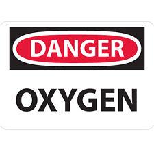"DANGER OXYGEN SIGN SAFETY OSHA 10"" X 14"" (.050 HIGH DENSITY RIDGID PLASTIC)"