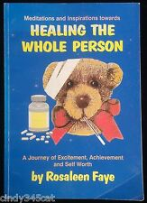 Healing the Whole Person Faye Relaxation Recovery from Abuse Health Meditations