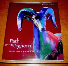 PATH OF THE BIGHORN GREGORY MANCHESS SIGNED