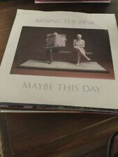 "Vinyl 7"" Single Kissing The Pink Maybe This Day"