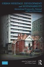 Urban Heritage, Development and Sustainability : International Frameworks, Na...