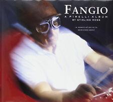 FANGIO A PIREILLI ALBUM, STERLING MOSS, MERCEDES-BENZ, HARDBOUND NEW BOOK
