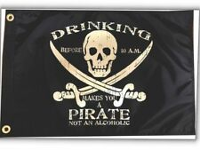 "Drinking Before 10am Makes You a Pirate Boat Flag 12X18"" NEW Pirates Jolly Roger"