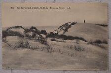 """CPA """" LE TOUQUET - PARIS PLAGE - Dans les Dunes"""