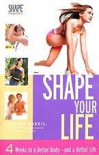 Shape Your Life by Harris, Barbara; Hynes, Angela [Contributor]