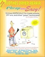 Cheap & Easy Clothes Dryer Repair: 2000 Edition (Cheap and Easy)-ExLibrary