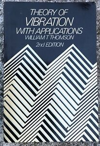 Theory of Vibration with Applications William T Thompson 2nd Edition
