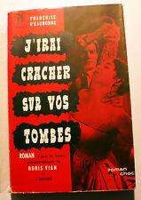 MLF/J'IRAI CRACHER SUR VOS TOMBES/FRANCOISE D EAUBONNE-B.VIAN/ED SEGHERS/1959
