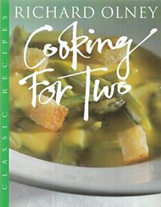 Cooking for Two (Master Chefs S.) by Olney, Richard Paperback Book The Fast Free