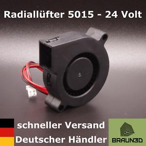Radiallüfter 5015 Turbo FAN 24V 3D-Drucker Bauteilkühlung Extruder Radial Lüfter