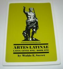 ARTES LATINAE Latin Course Waldo E. Sweet Level One Book One