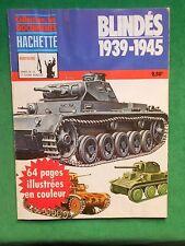 BLINDÉS 1939 1945 JOHN BATCHELOR DOCUMENTS HACHETTE 1976 WWII
