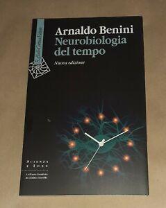 Neurobiologia del tempo - Arnaldo Benini - Cortina Raffaello, 2020