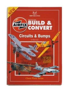 Airfix Build & Convert - Circuits & Bumps - SAM Publications 128 pgs Mike Grant