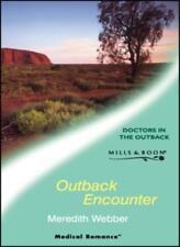 Outback Encounter (Medical Romance)-Meredith Webber