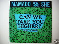 "Mamado & She - Can We Take You Higher? 12 "" Maxi (L1512)"