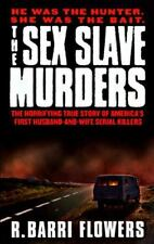 The Sex Slave Murders: The Horrifying True Story of America's First