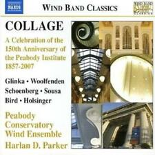 The Peabody Conservatory Wind Ensemble : Collage - Wind Band Classics: A