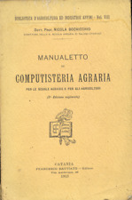 NICOLA BOCHICCHIO MANUALETTO DI COMPUTISTERIA AGRARIA 1913