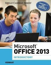 Microsoft Office 2013: Introductory (Shelly Cashman), Vermaat, Misty E., Good Bo