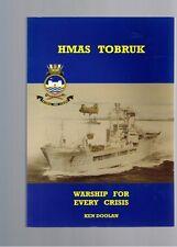 HMAS Tobruk: Warship for Every Crisis by Ken Doolan