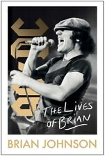 PRE ORDER SIGNED The Lives Of Brian book By Brian Johnson AC/DC