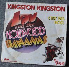Lou and the Hollywood bananas, kingston kingston / c'est pas noel, SP - 45 tours