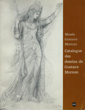 Catalogue Des Dessins De Gustave Moreau by Paul Bittler & Mathieu Pierre-Louis