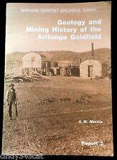 Geology Mining History Arltunga Goldfield NT Maps Gold Mine Workings 1887