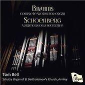 Brahms: Complete Works for Organ; Schoenberg: Variations on a Recitative (2016)
