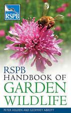 RSPB Handbook of Garden Wildlife, Peter Holden, Geoffrey Abbott | Paperback Book