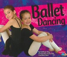 Ballet Dancing (Dance, Dance, Dance)-ExLibrary