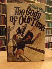 The Gods of Our Time Cothburn O'Neal 1962 First Edition, Beat Generation