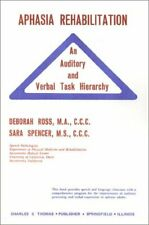 Aphasia Rehabilitation: An Auditory and Verbal Task Hierarchy by Deborah Ross…
