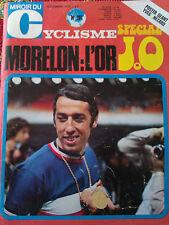 Miroir du cyclisme N°) 161 septembr 1972 Morelon l'or spécial JO  / Pellos