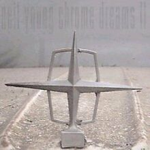 Neil Young - Chrome Dreams II (CD 2007)   NEW not sealed