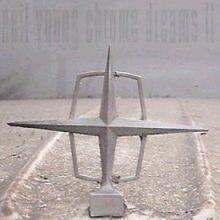 Neil Young - Chrome Dreams II (2007) CD