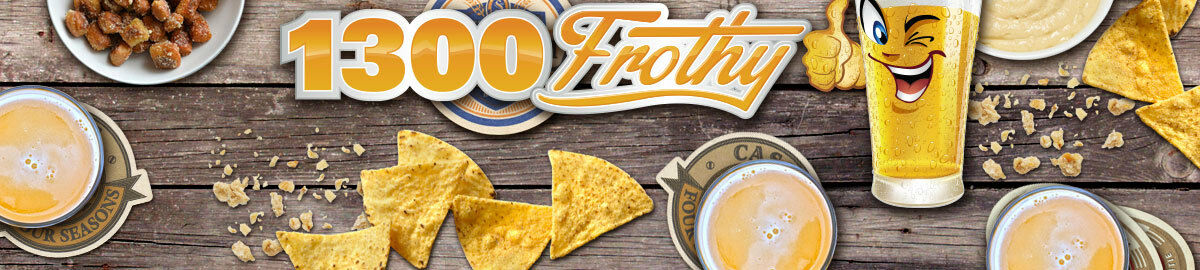 1300 FROTHY