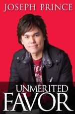 Unmerited Favor : Depending on Jesus for Every Success in Your Life by Joseph...