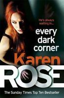 Every Dark Corner (The Cincinnati Series Book 3), Rose, Karen, New