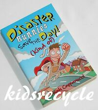 *DISASTER BUNNIES Save the Day (Kind of) Dinah Capparucci Scholastic Age9+