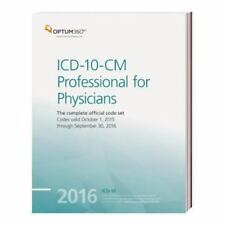 ICD-10-CM 2016 Professional for Physicians: The Complete Official Code Set