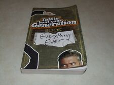 TALKIN' 'BOUT YOUR GENERATION ~ BOOK OF EVERYTHING EVER