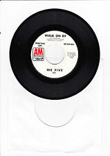 "7"" We Five-Walk on By ---"