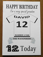 """BOLTON FAN Unofficial PERSONALISED Football Birthday Card (""""THE WANDERERS"""")"""