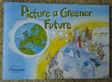 "NEW ENCOURAGE THE NEXT GENERATION TO SAVE OUR PLANET– ""PICTURE A GREENER FUTURE"""