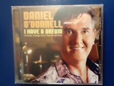 DANIEL. O. DONNELL.    I. HAVE. A. DREAM.         CLASSIC. SONGS FROM  SEVENTIES