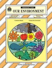 Our Environment Thematic Unit (Workbook) by Sterling, Mary Ellen