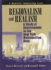 Regionalism and Realism: A Study of Government in the New York Metropolitan Area