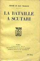 Jérôme et Jean Tharaud - La bataille à Scutari